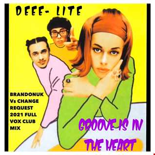 Deee Lite   Groove Is In The Heart (BrandonUK Vs Change Request Club Mix)