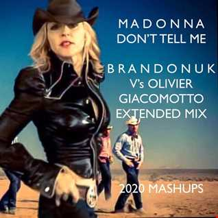 Madonna   Don't Tell Me (BrandonUK Vs Olivier Giacomotto 2020 Trance Master Mix)