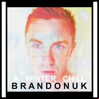 BrandonUK - EDM 01/06 - A Winter Chill