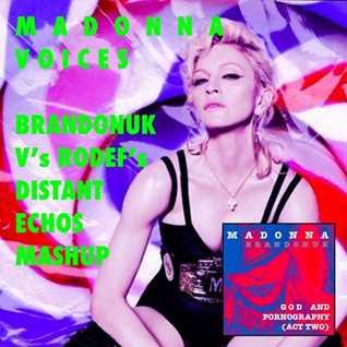 Madonna   Voices (BrandonUK Vs Rodef Mashup Sampler)