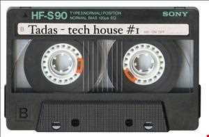 Tadas - tech house #1
