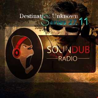 Destination Unknown Series 27.11