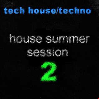 House Summer Session 2