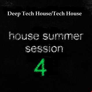 House Summer Session 4