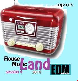 House Music Land 2014 [Session 04]