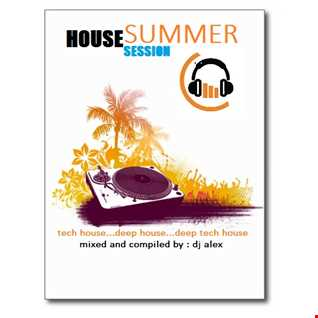 House Summer Session