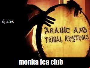 MONITA FEA CLUB [Arabic & Tribal Rhythms]