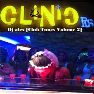 Dj alex [Club Tunes Volume 2] [2K13]