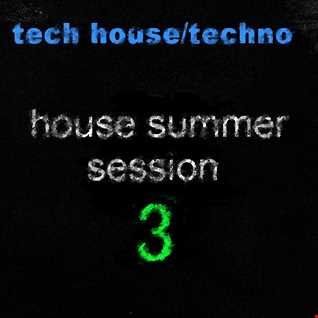 House Summer Session 3