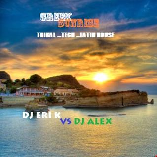 Dj Eri K & Dj Alex [Greek Sunrise]