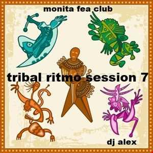 MONITA FEA CLUB [Tribal Ritmo Session 7]