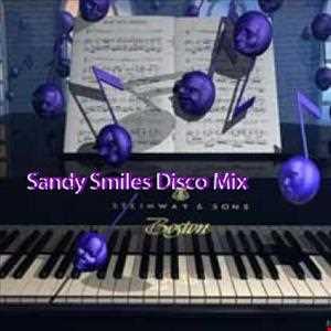 Sandy Smiles Disco Mix (Short Version)