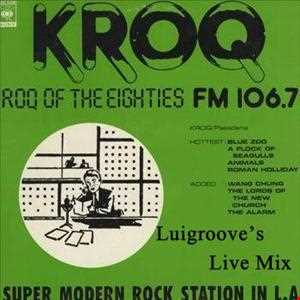 KROQ VS OLD SCHOOL Mix by LuiG