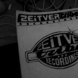 '' ZEITVERtribe '' [RadiaktivmaN XI Set 12.02.2014]