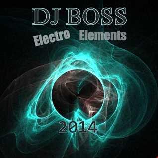 DJ BOSS Electro Elements (21 02 2014)
