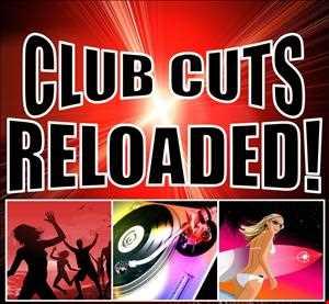 Club Cuts Reloaded  (18 01 2014)
