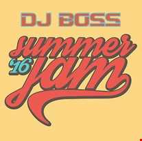 DJ BOSS Summer Jam {23 07 2016}