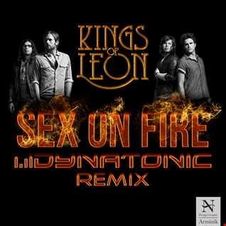 Kings of Leon - Sex on fire (Dynatonic Remix)