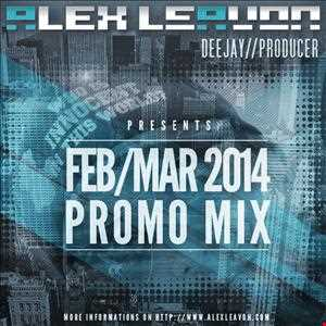 Alex Leavon - February 2014 (Promo Mix)