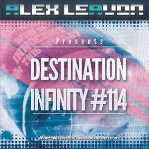 Alex Leavon Pres. Destination: Infinity #114 // 24 Feb. 2013
