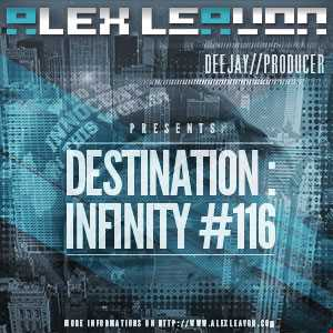 Alex Leavon Pres. Destination: Infinity #116 // March 2013