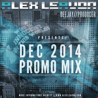 Alex Leavon December 2014 (Promo Mix)