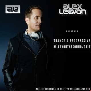 Alex Leavon - LeavON The SOUND Podcast (April 2017)