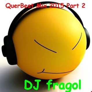 QuerBeat Mix 2015 Part 2