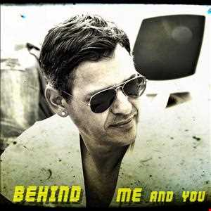 Behind You And Me