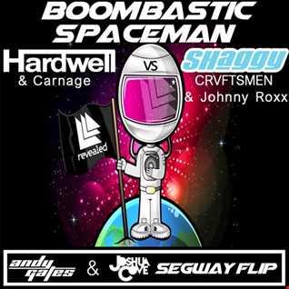 Boombastic Spaceman (Andy Gates & Joshua Cove's Segway Flip) - Shaggy x Johnny Roxx & CRVFTSMEN x Hardwell & Carnage