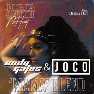Jorja Smith ft. Burna Boy - Be Honest (Andy Gates & JOCO 'Mama' Blend) (Dirty)