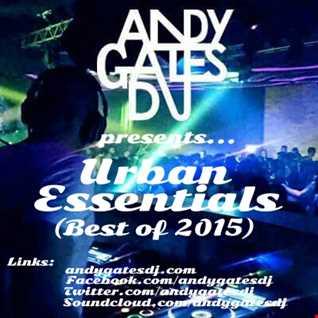 'Urban Essentials' (Best Of 2015) Mix