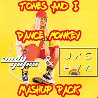 Tones And I Vs Siks & Alex Pizzuti - Dance Monkey vs Vibe (Andy Gates & JXSHVA Mashup)