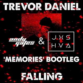 Trevor Daniel - Falling (Andy Gates & JXSHVA 'Memories' Bootleg)