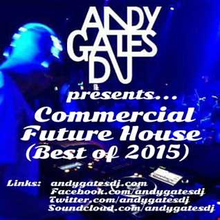'Commercial Future House' (Best Of 2015) Mix