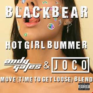 Blackbear - Hot Girl Bummer (Andy Gates & JOCO 'Move (Time To Get Loose)' Blend) (Dirty)