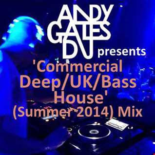 Commercial Deep/UK/Bass House (Summer 2014)