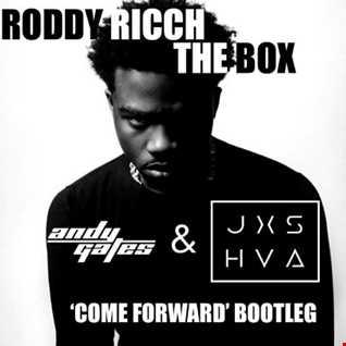 Roddy Ricch - The Box (Andy Gates & JXSHVA 'Come Forward' Bootleg) (Dirty)