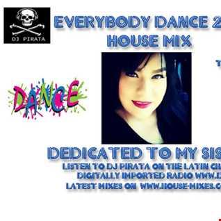 DJ PIRATA EVERYBODY DANCE HOUSE SET 2015