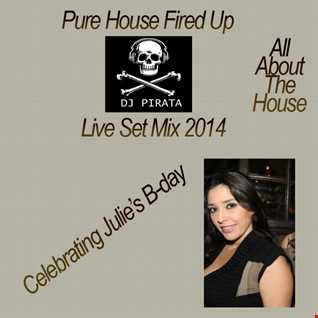 DJ PIRATA HOUSE FIRED UP 2014