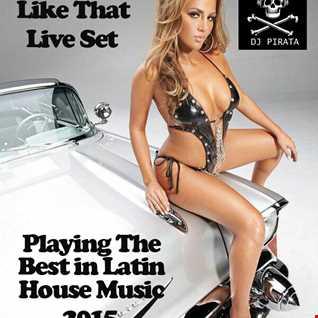 DJ PIRATA LATIN HOUSE I LIKE IT LIKE THAT 2015