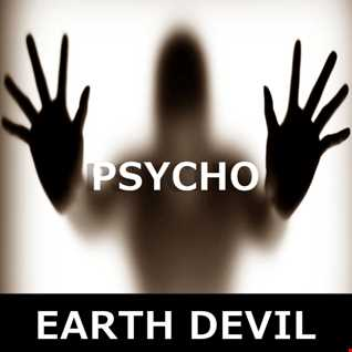 Earth Devil - Psycho (Original Mix)