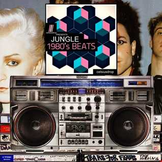 JUNGLE 1980'S BEATS