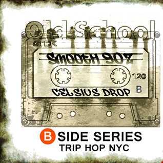 B Side Series: Smooth 90Z Hip Hop