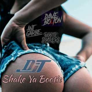 DJT   Shake Ya Bootie July 2018