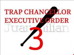 TRAP CHANCELLOR EXECUTIVE ORDER 3