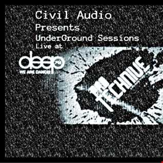 Civil Audio Presents UnderGround Sessions live at Protechnive Radio