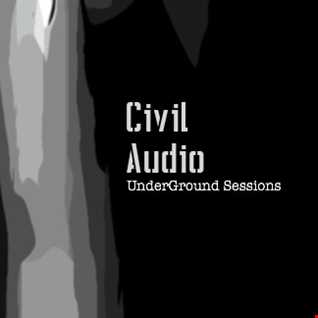 Civil Audio UnderGround Sessions