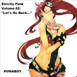 "$trictly Funk Volume 62: ""Let's Go Back"""