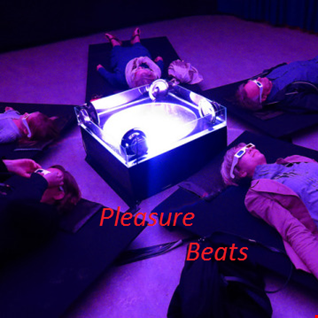 Pleasure beats